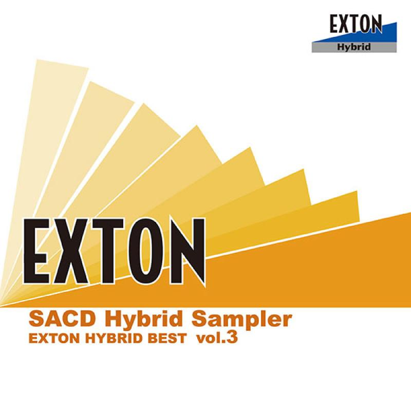 EXTON Hybrid Sample SACD - vol.3 2005-2007